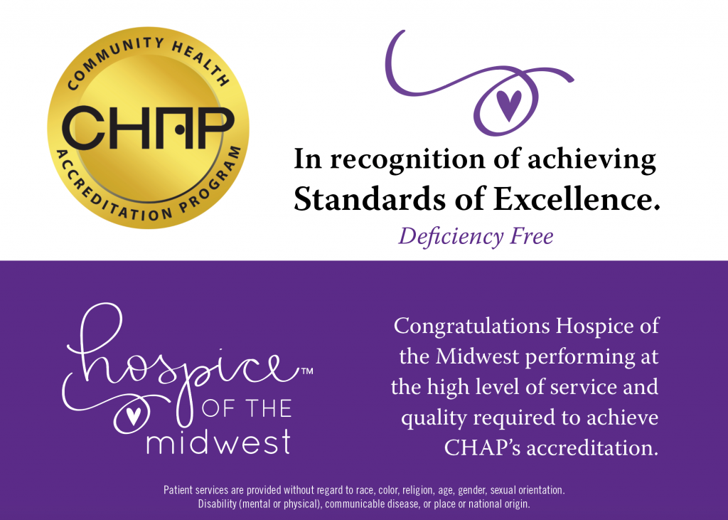 Community Health Accreditation Program award to Hospice of the Midwest for deficiency-free score by providing a quality level of service